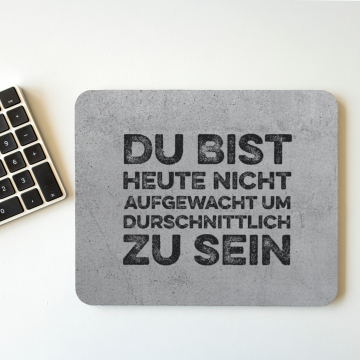 "MousePAD ""AUFGEWACHT"" in Beton Optik"